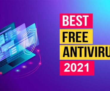 Best-Free-Antivirus-Software-for-windows-2021